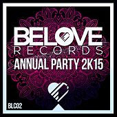 BeLove Annual Party 2k15 - EP by Various Artists