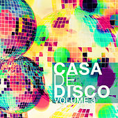 Casa de Disco, Vol. 3 by Various Artists