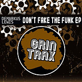 Play & Download Don't Fake The Funk by Demarkus Lewis | Napster