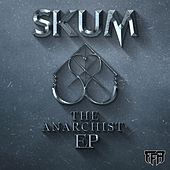 The Anarchist - Single by SKUM