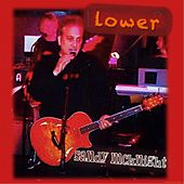 Lower by Sandy McKnight