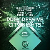 Play & Download Progressive City Nights, Vol. Seven by Various Artists | Napster