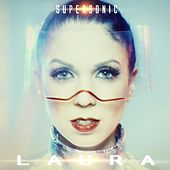 Supersonic by Laura