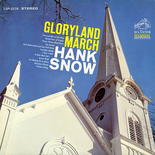 Play & Download Gloryland March by Hank Snow | Napster