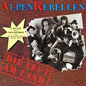 Play & Download Die Leut am Land by AlpenRebellen | Napster