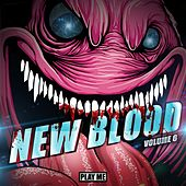 Play & Download New Blood Of Bass Vol. 6 by Various Artists | Napster