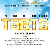 Play & Download To God Be the Glory Riddim by Various Artists | Napster
