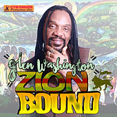 Play & Download Zion Bound - Single by Glen Washington | Napster