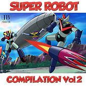Play & Download Super Robot, Vol. 2 by Rainbow Cartoon | Napster