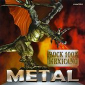 Play & Download Metal (Rock 100% Mexicano) by Various Artists | Napster