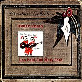 Play & Download Jingle Bells by Les Paul & Mary Ford | Napster