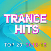 Play & Download Trance Hits Top 20 - 2015-12 by Various Artists | Napster