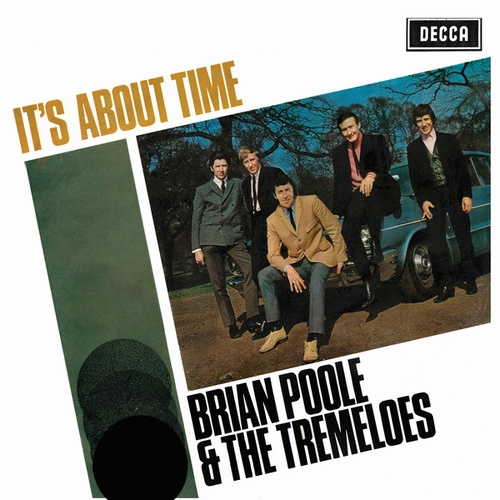 Play & Download It's About Time by Brian Poole and the Tremeloes | Napster