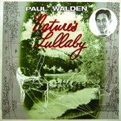 Nature's Lullaby von Paul Walden