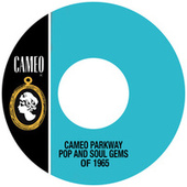 Play & Download Cameo Parkway Pop And Soul Gems Of 1965 by Various Artists | Napster
