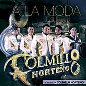 A La Moda by Colmillo Norteno