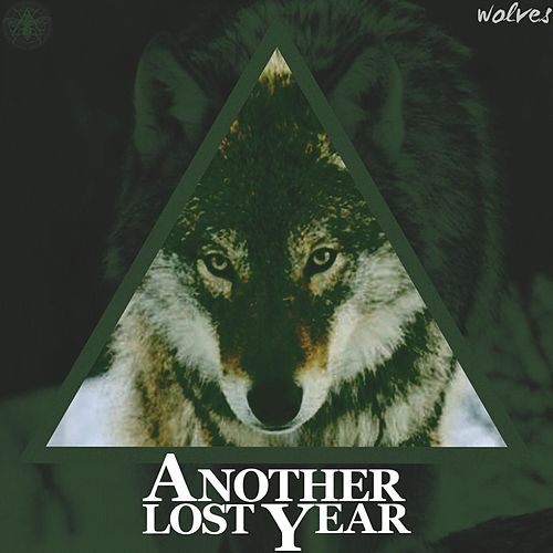 Play & Download Wolves by Another Lost Year | Napster