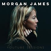 Play & Download YouTube Sessions by Morgan James | Napster