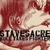 Bull Takes Fighter by Stavesacre