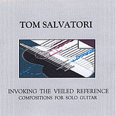 Invoking the Veiled Reference by Tom Salvatori