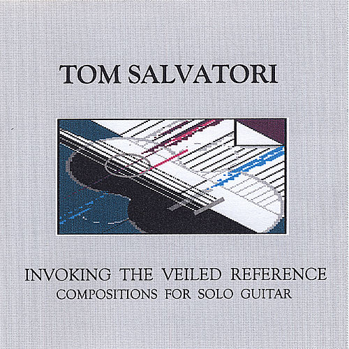 Play & Download Invoking the Veiled Reference by Tom Salvatori | Napster