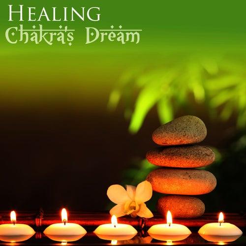 Healing by Chakra's Dream