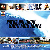 Patha Nai Jindh Kadh Muk Jani E by Various Artists