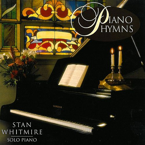 Piano Hymns by Stan Whitmire
