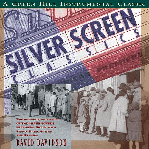 Play & Download Silver Screen Classics by David Davidson | Napster