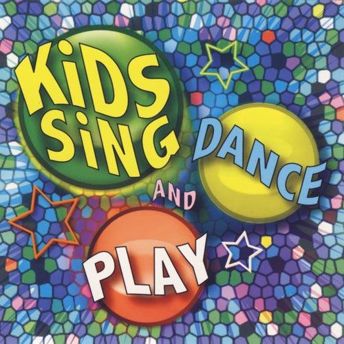 Kids Sing Dance and Play by Kids Sing'n