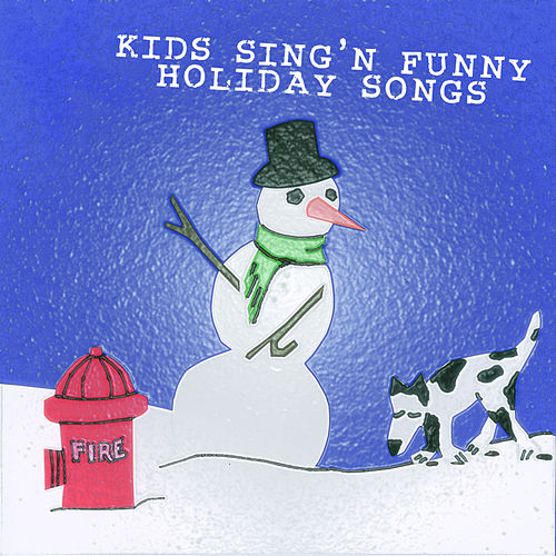 Kids Sing'n Funny Holiday Songs by Kids Sing'n