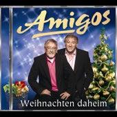 Play & Download Weihnachten daheim by Amigos | Napster
