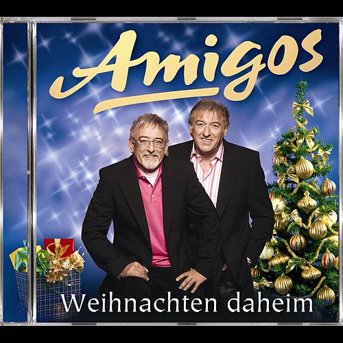 Play & Download Weihnachten daheim by Amigos | Napster