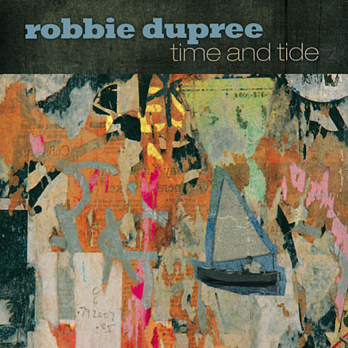 Time and Tide by Robbie Dupree