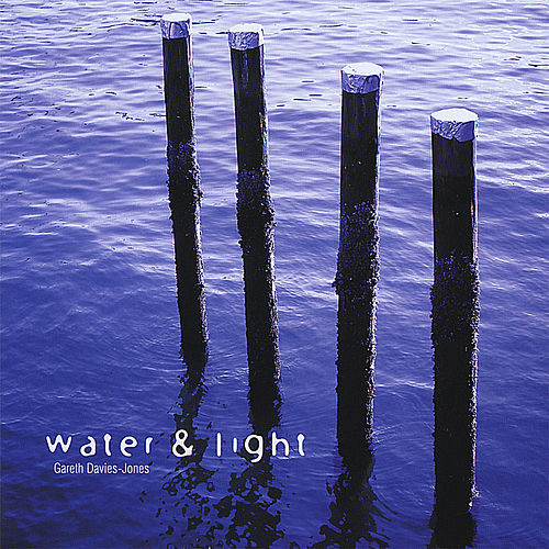 Play & Download Water & Light by Gareth Davies-Jones | Napster