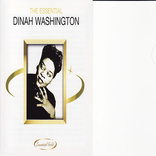 The Essential Dinah Washington by Dinah Washington