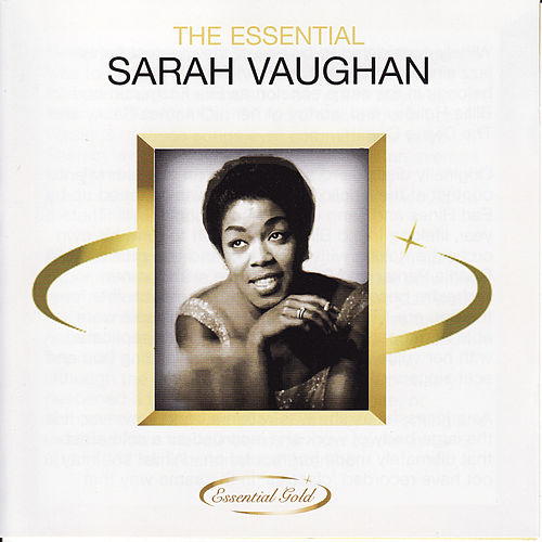 Play & Download The Essential Sarah Vaughan by Sarah Vaughan | Napster