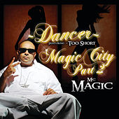 Play & Download Dancer - MC Magic - by MC Magic | Napster