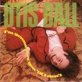 Play & Download I'm Gonna Love You 'Til I Don't by Otis Ball   Napster