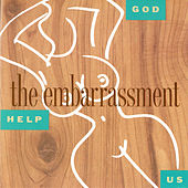 Play & Download God Help Us by The Embarrassment | Napster