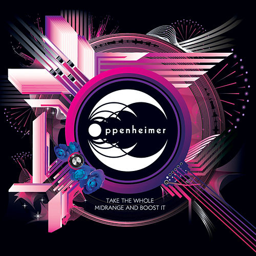 Play & Download Take The Whole Midrange And Boost It by Oppenheimer | Napster