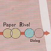 Play & Download Dialog by Paper Rival | Napster