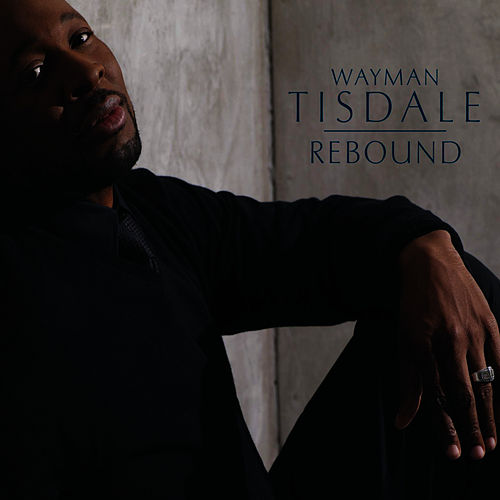 Play & Download Rebound by Wayman Tisdale | Napster