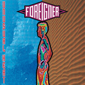 Play & Download Unusual Heat by Foreigner | Napster