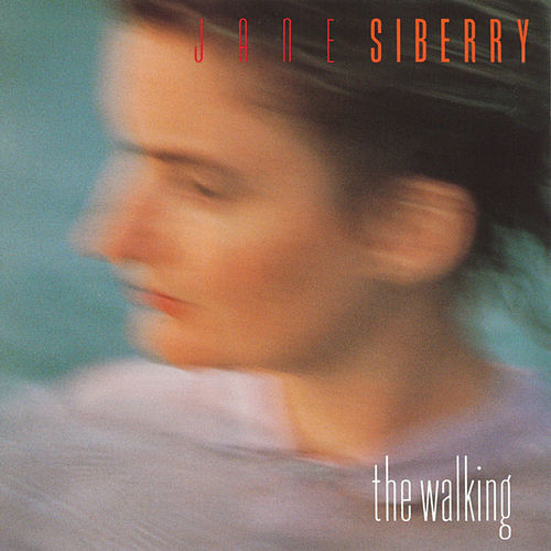 Play & Download The Walking by Jane Siberry | Napster