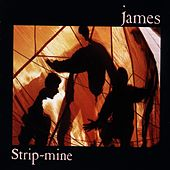 Play & Download Strip-Mine by James | Napster