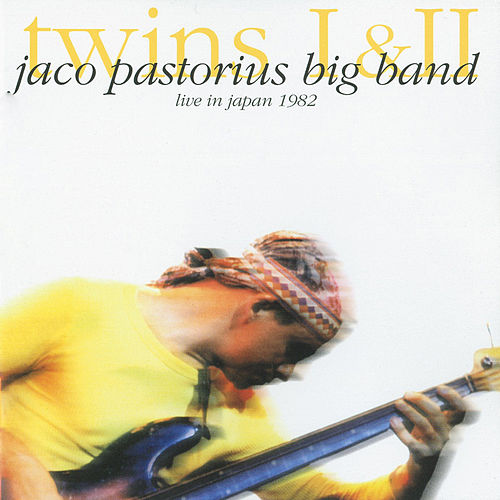 Twins Live In Japan 1982 by Jaco Pastorius