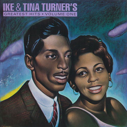 Play & Download Greatest Hits, Volume One by Ike and Tina Turner | Napster