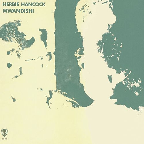 Play & Download Mwandishi by Herbie Hancock | Napster