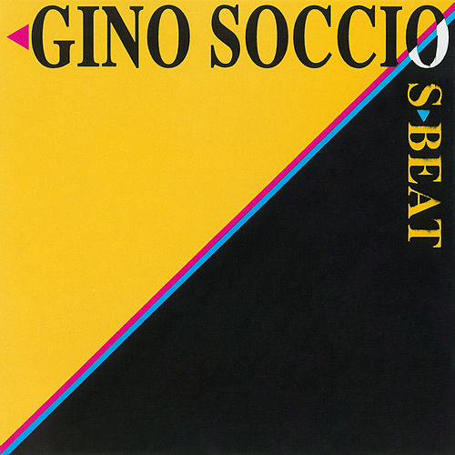 Play & Download S-Beat by Gino Soccio | Napster